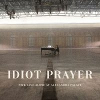 Nick Cave – Idiot Prayer (Nick Cave Alone At Alexandra Palace)