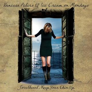 Vanessa Peters – Sweetheart Keep Your Chin Up