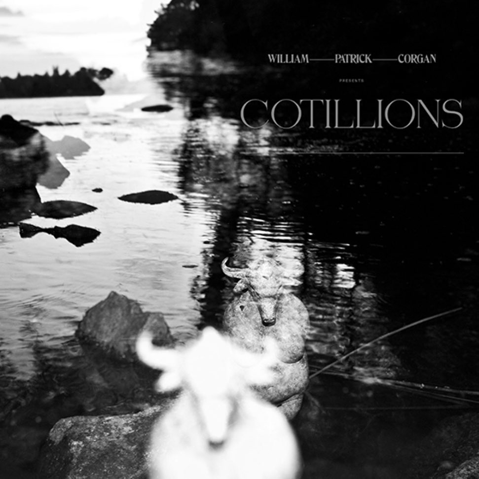 William Patrick Corgan – Cotillions